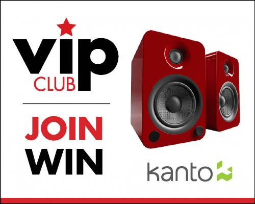 Become a VIP and Win Kanto Speakers