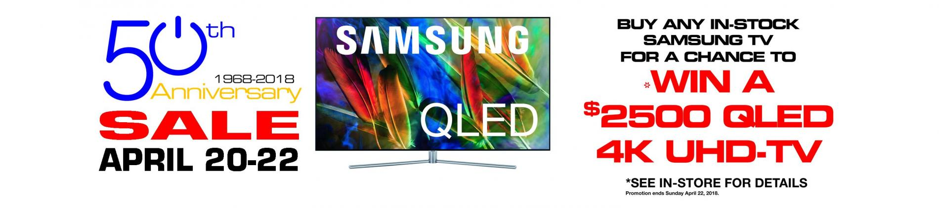 April 20-22 2018 Only. Purchase a in-stock Samsung TV for a chance to win a 55 Samsung QLED 4K HDR UHD-TV